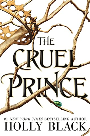 The Cruel Prince By. Holly Black.
