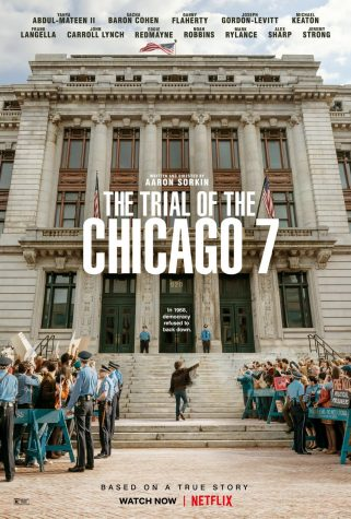 Trial of the Chicago 7 is Eye-Opening View of History